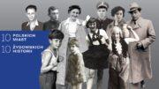 """Wystawa """"10 polskich miast"""" w Żydowskim Muzeum Galicja"""