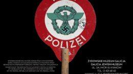 Plakat wystawy o niemieckiej policji w Muzeum Galicja w Krakowie